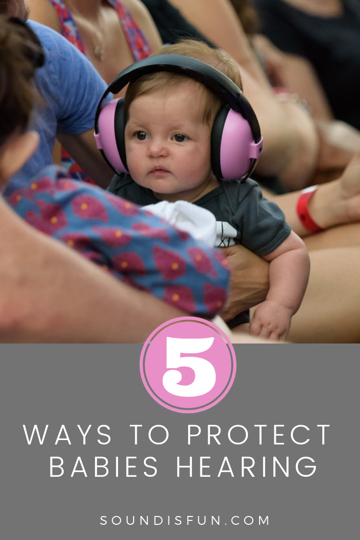 5 ways to protect babies hearing