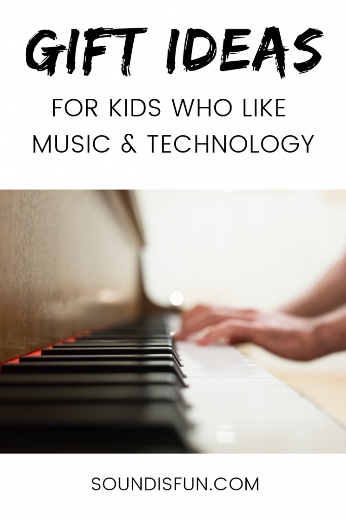 Gift Ideas For Kids Who Like Music And Tech Sound Is Fun
