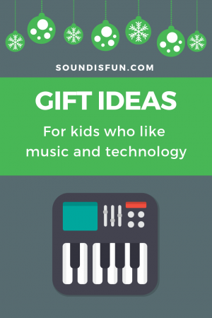 Gift Ideas for Kids Who Like Music and Tech