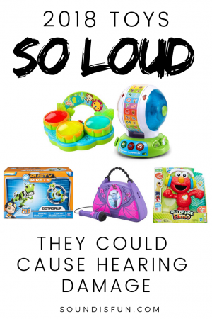 Popular toys that can damage your child's hearing 2018